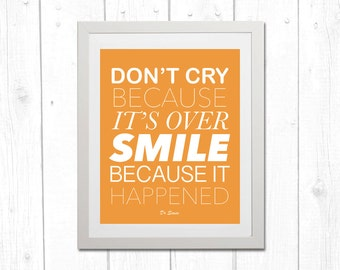 Dr Seuss Quote Print 8x10, SMILE because it happened, Orange, INSTANT DOWNLOAD, Unframed, Home Decor, Gifts