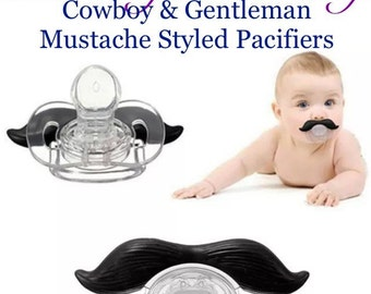 4 Funny Mustache Pacifier Options- Gentleman Cowboy black and brown