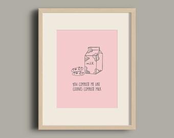 Cookies and milk quote art print / Creative quote printable wall art /Creative quote print / Cookie and milk illustration / Quote art print