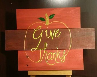 Give thanks - Wood sign - made out of reclaimed wood