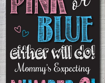 Pink or Blue.. Either will do!  Pregnancy Announcement!, chalkboard pregnancy,  we're expecting,  Digital/Printable Chalkboard Sign