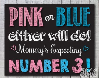 Pink or Blue.. Either will do!  Pregnancy Announcement!, chalkboard pregnancy,  we're expecting,  Digital/printable , Number 2 or 3
