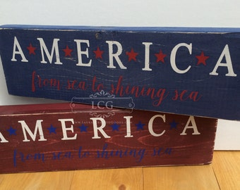 America, From Sea to Shining Sea, 4th of July, Fourth of July, Patriotic Decor, Patriotic Sign,