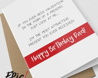 Birthday card / dad birthday card / dad / comedy / humorous / funny / a5 / white / card / novelty / epic card company / VALIDATION