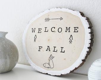 "Fall Decor ~ Wood Tree Slice ~ ""Welcome Fall"" ~ Thanksgiving Decor ~ Custom ~ Gift ~ MEDIUM"