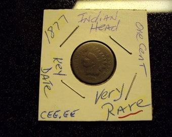 1877 Indian Head Penny Key Date and Very Rare