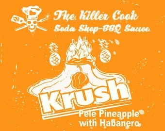 The Killer Cook Soda Shop BBQ Sauce: Pele Pineapple Krush with Habanero Polynesian BBQ sauce