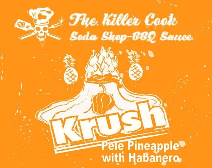 Featured listing image: The Killer Cook Soda Shop BBQ Sauce: Pele Pineapple Krush with Habanero Polynesian BBQ sauce