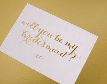 """Gold foil card """"will you be my bridesmaid?"""""""
