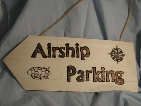 Airship Parking Sign Wood Burning by LittleBittDesigns