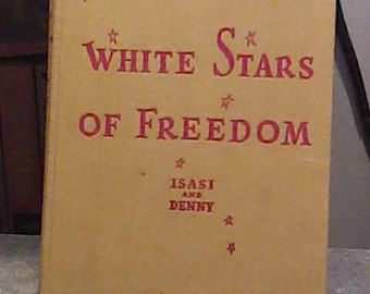 White Stars of Freedom Vintage Book