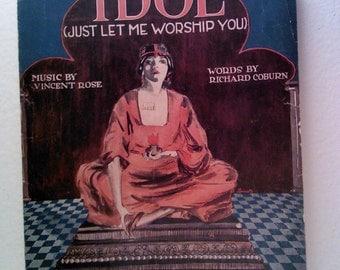 Idol (Just Let Me Worship You) Vintage Sheet Music