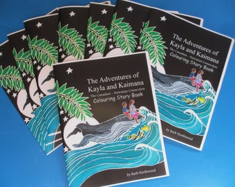 The Adventures of Kayla and Kaimana: The Canadian - Hawaiian Connection.  A colouring story book.
