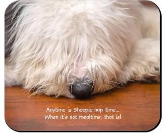 "Old English Sheepdog mousepad - ""Anytime is Sheepie naptime"""