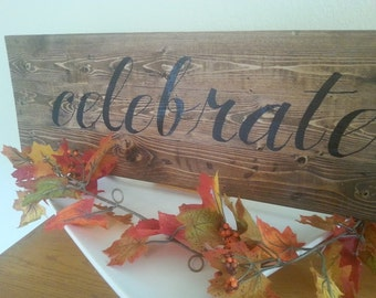 Handpainted Wooden Celebrate sign