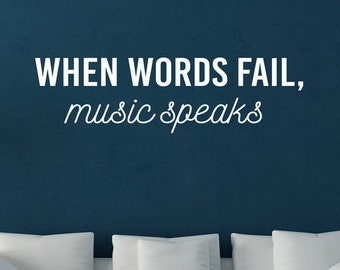 Music Speaks - Vinyl Wall Decal Quote