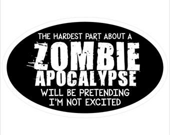 Zombie Apocalypse -  Bumper Sticker/Decal