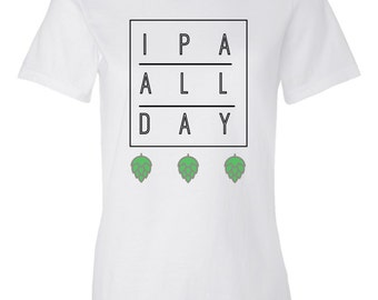 IPA All Day Women's Graphic Beer T-Shirt