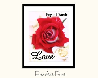 Inspirational Art, Home Decor, Flower Print, Rose Print | Love Beyond Words