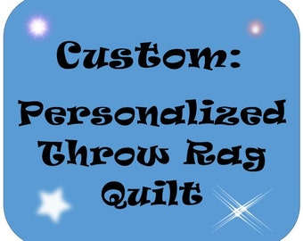 Personalized Rag Quilt Throw