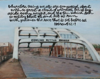 Edmund Pettus Bridge Print 8x10 , Selma Alabama, Hebrewa 12:1, Footprints