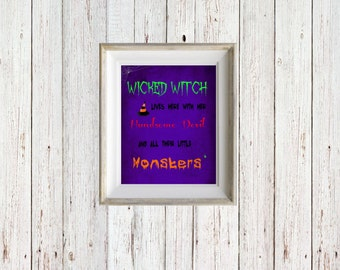 Wicked Witch Lives Here - Little Monsters - Instant Digital Download - Wall Print - Halloween Wall Art - Downloadable Print - Print 8x10