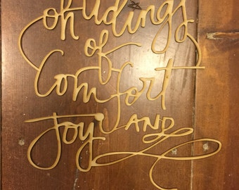 Modern Laser Cut Wood Sign Oh Tidings Of Comfort And JOY Script Wall Decoration