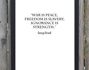 George Orwell War Is Peace Quote Digital Print