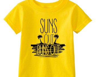 Suns Out Buns Out - Multiple Color Options Available - Funny Toddlers T for Kids Beach Shirt - Kids Clothes - Beach baby - kids gifts