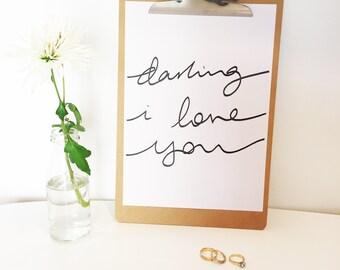 Darling, I love you - Printable