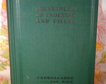 Principle of Indexing and Filing - Laura H. Cadwallader and S. Ada Rice - 1932 - Vintage Book