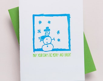 Snowman  - May your days be merry and bright