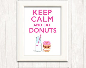 60% off KEEP CALM and eat Donuts Printable Wall Art 8 x 10 pdf, Instant Download, DIY, Pink, hot pink, donuts, milk