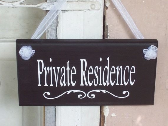 Private Residence Wood Vinyl Sign Whimsical Home By