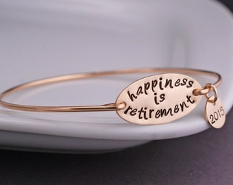 Gold Retirement Gift, Happiness is Retirement Bracelet, Retirement Jewelry, Personalized Bangle Bracelet