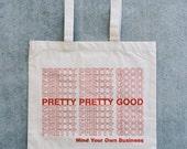 Pretty Pretty Good - Plastic Bag Canvas Tote Bag