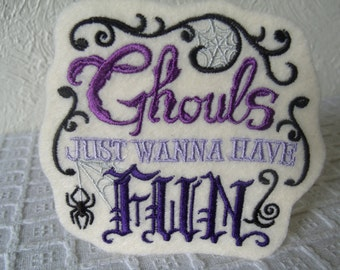 Ghouls Wanna Have Fun Embroidered Iron On Patch Purple Cream Lavender Black Halloween Phrase