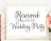 Reserved Wedding Sign, Reserved for Wedding Party Sign, Printed Wedding Sign