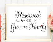 Reserved Groom Family, Reserved Wedding Sign, Reserved for Groom's Family, Printed Wedding Sign