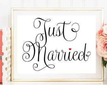 Just Married Sign, Sign for Just Married, Printed Wedding Sign