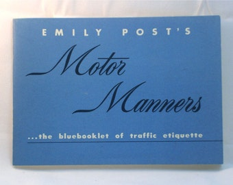 1949 Motor Manners Traffic Etiquette Book Emily Post