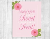 Printable Baby Girls Are So Sweet Please Take a Treat 8x10 Baby Shower Candy Buffet, Dessert Table Sign with Pink Watercolor Roses