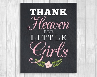 Thank Heaven for Little Girls 8x10 Black and White Chalkboard Baby Shower Decoration or Nursery Sign Digital Download - Light Pink Floral