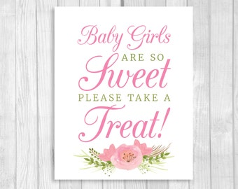 Printable Baby Girls Are So Sweet Please Take a Treat 5x7, 8x10 Baby Shower Candy Buffet, Dessert Table Sign with Pink Watercolor Flowers