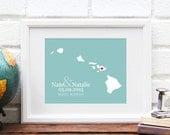 Hawaii Map, Hawaiian Islands,  Wedding Gift, Personalized Hawaii Wedding Art, Personalized Honeymoon Hawaii Map - 8x10 Print