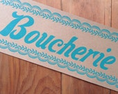 BOUCHERIE French Meat Market sign Butcher Shop Pork Boudin Cajun Decor Letterpress poster handmade hand printed
