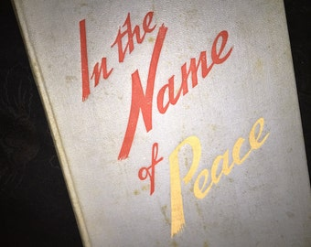 1952 Russian Book In the Name of Peace