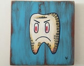 Bad Tooth - Original Art by Kevin Kosmicki