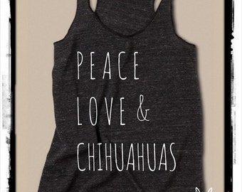 Peace Love & and Chihuahuas Ladies Heathered Tank Top Shirt screenprint Alternative Apparel