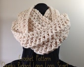 Crochet Scarf Pattern, Chunky Long Loop Infinity Oversize Scarf Cowl